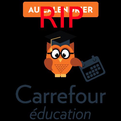 La mort de Carrefour éducation